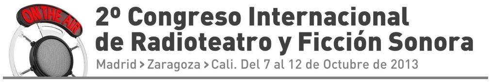 II Congreso Internacional de Radioteatro y Ficción Sonora